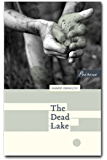 The Dead Lake (Coming of Age Series)
