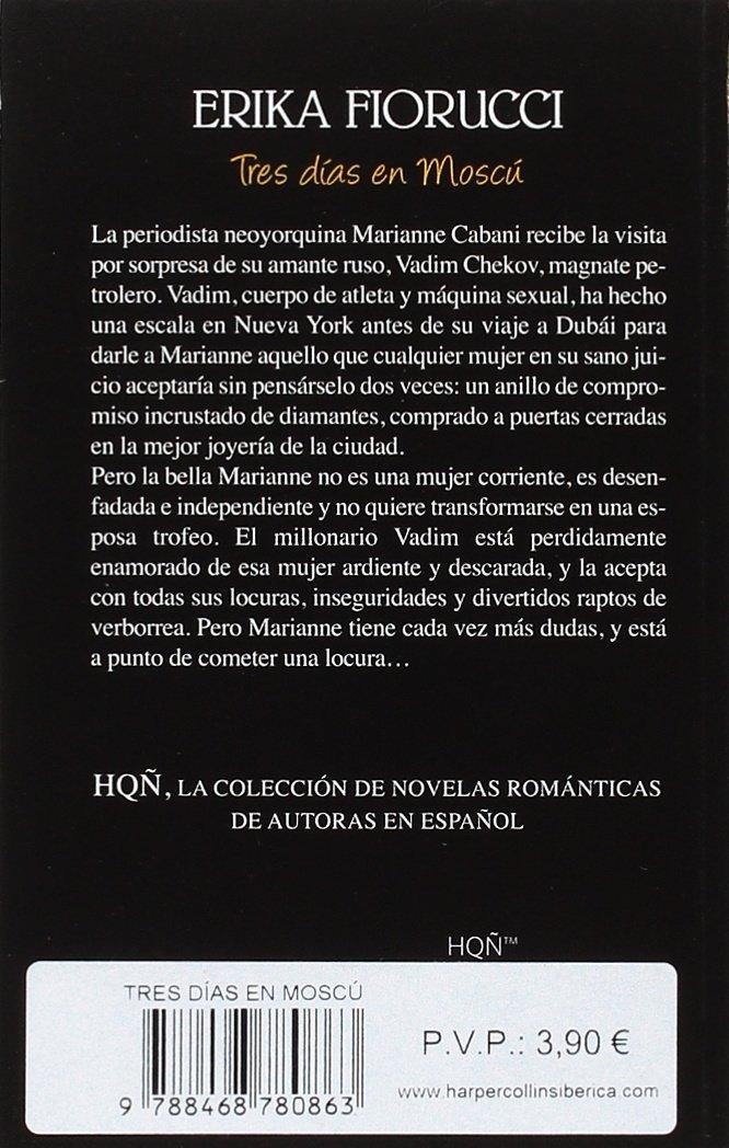 TRES DÍAS EN MOSCÚ (HQÑ NUESTRAS AUTORAS): Amazon.es: ERIKA FIORUCCI: Libros