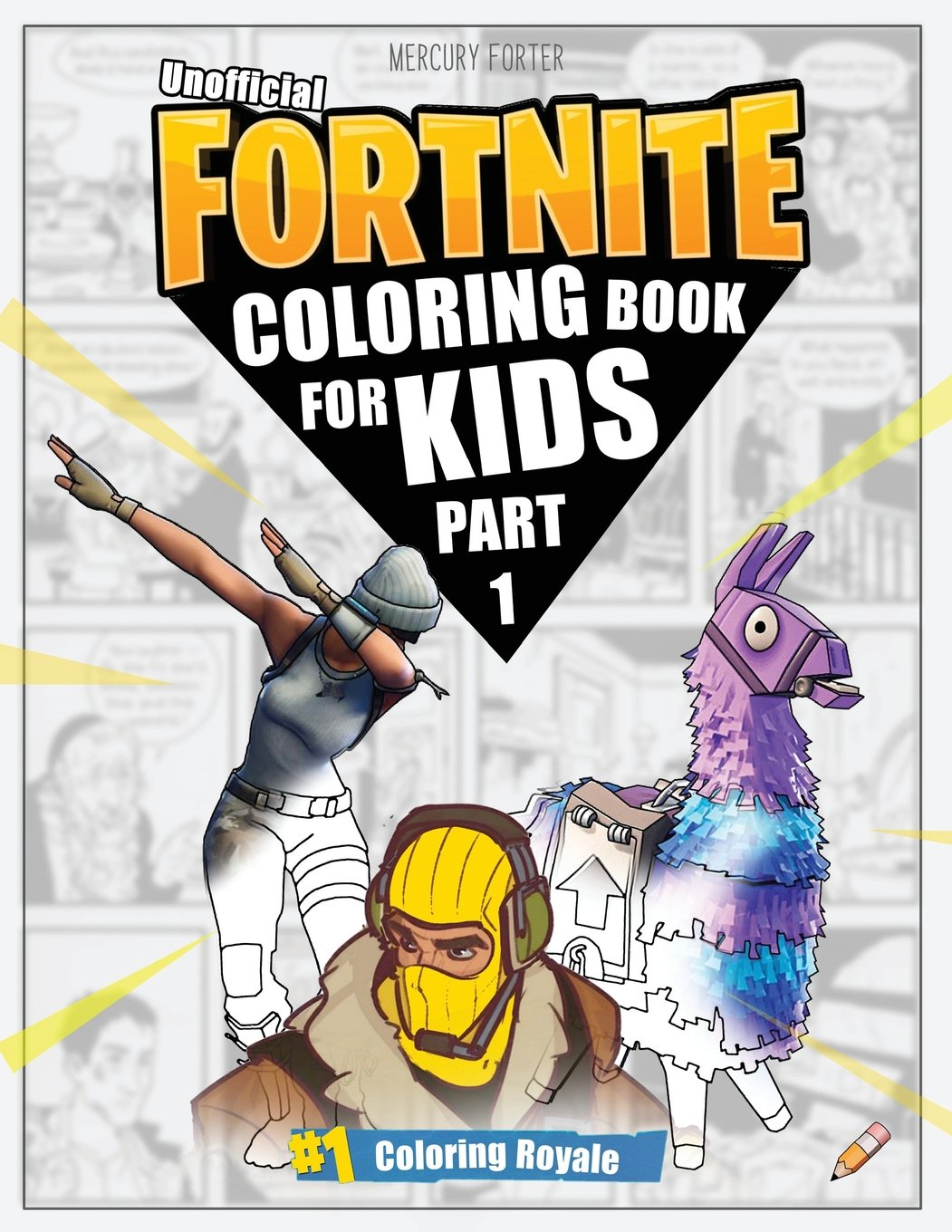 Fortnite Coloring Book Part 1 Unofficial Fortnite Coloring Book