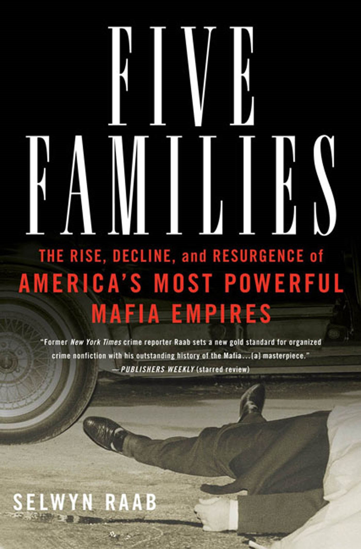 Download Five Families The Rise, Decline, and Resurgence of America's Most Powerful Mafia Empiers ebook