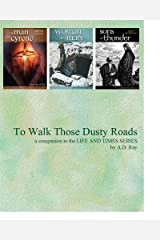 To Walk Those Dusty Roads (Life and Times in the New Testament Book 0) Kindle Edition