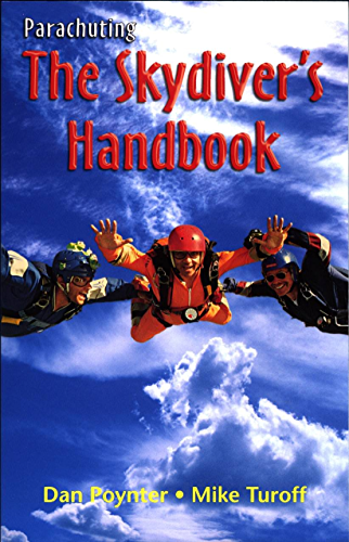 Parachuting: The Skydiver's Handbook; 10th Edition