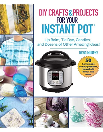 DIY Crafts & Projects for Your Instant Pot: Lip Balm, Tie-Dye,