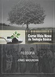 Curso Vida Nova de Teologia Básica. Filosofia - Volume 9