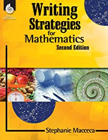 Writing Strategies for Mathematics (Writing Strategies for the Content Areas and Fiction)