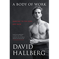 A Body of Work: Dancing to the Edge and Back book cover