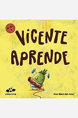 VICENTE APRENDE (NIVEL 3): Texto a partir de 5 años / Páginas en blanco con texto para ilustrar. A partir de 7 años / adultos para hacer un regalo personalizado. ... ILÚSTRALO TÚ MISMO nº 4) (Spanish Edition) Kindle Edition