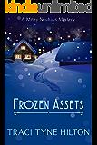 Frozen Assets: A Mitzy Neuhaus Cozy Mystery (A Mitzy Neuhaus Mystery Book 4)