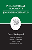 Kierkegaard's Writings, VII, Volume 7: Philosophical Fragments, or a Fragment of Philosophy/Johannes Climacus, or De omnibus dubitandum est. (Two books in one volume)