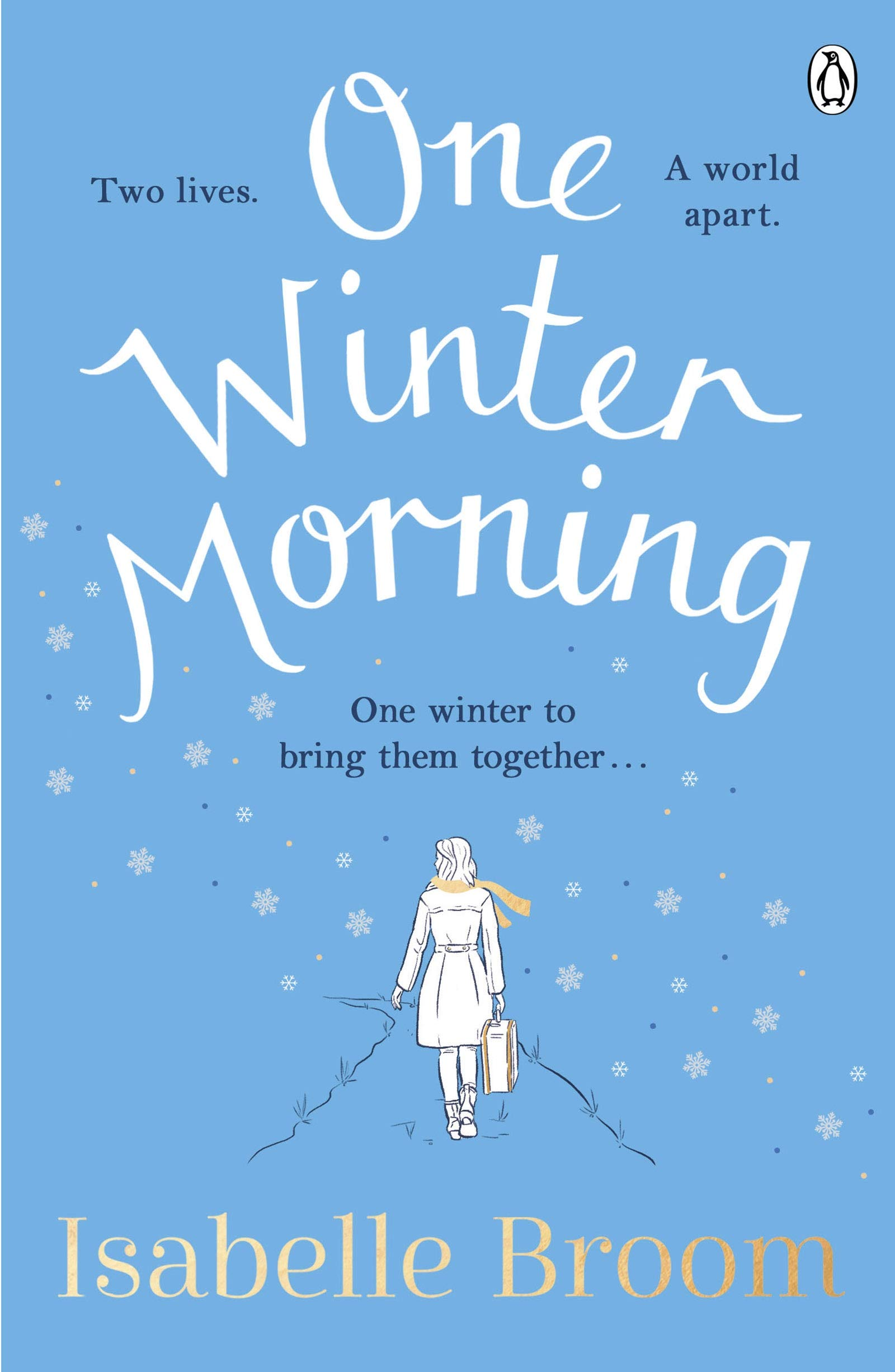 One Winter Morning: Warm your heart this Christmas with this uplifting and emotional family drama (English Edition)