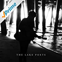 The Lake Poets [Explicit]