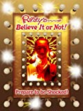 Ripley's Believe It Or Not! Prepare To Be Shocked (ANNUAL)