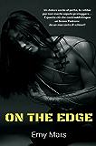 On the edge (Italian Edition)
