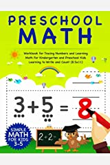 Preschool Math: Workbook For Tracing Numbers And Learning Math For Kindergarten And Preschool Kids Learning To Write and Count | Simple Math For Kids 3-5 (8.5x11) (Number Tracing Notebook) Paperback