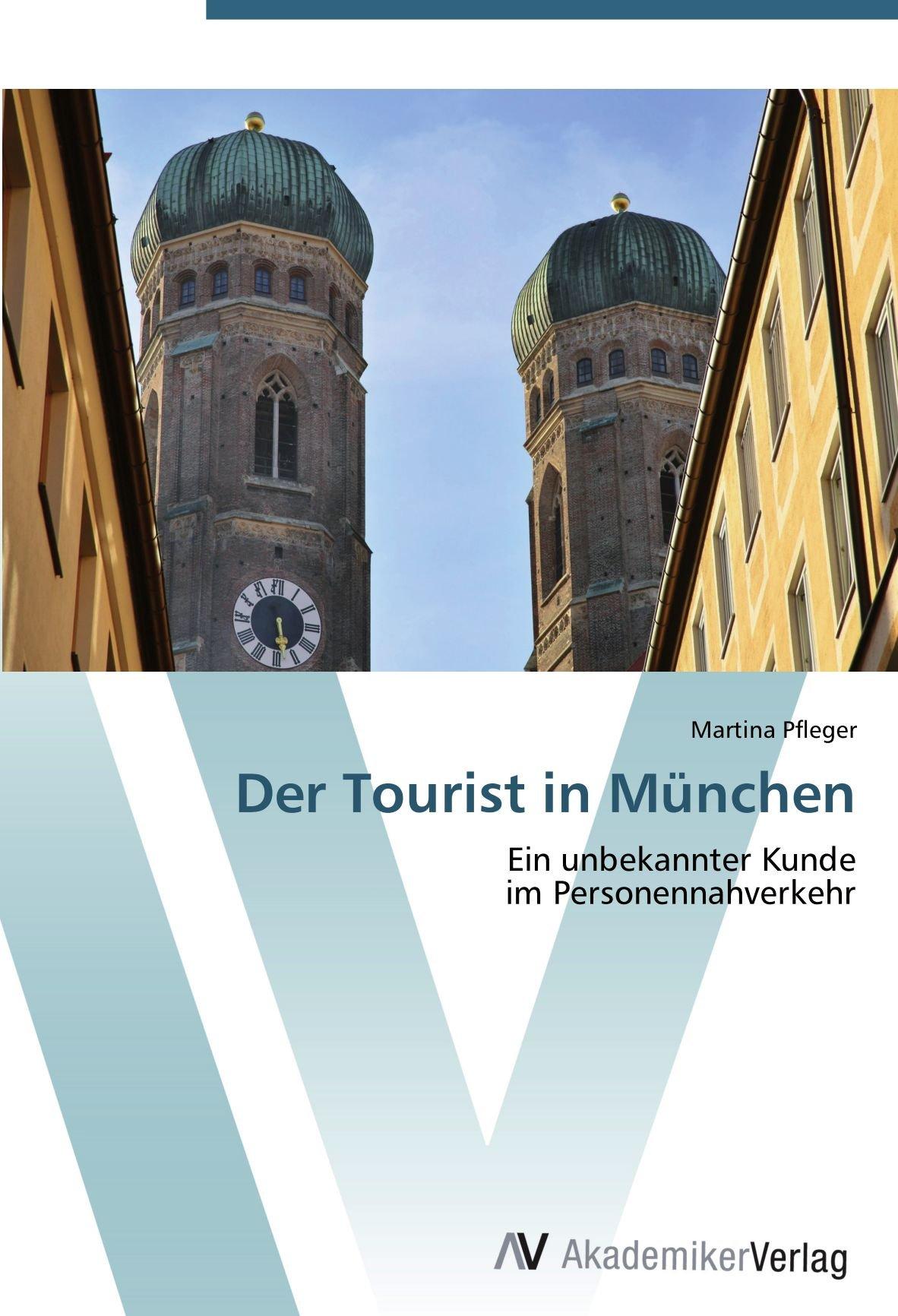 Download Der Tourist in München: Ein unbekannter Kunde  im Personennahverkehr (German Edition) pdf