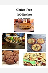 Gluten Free 100 Recipes Kindle Edition