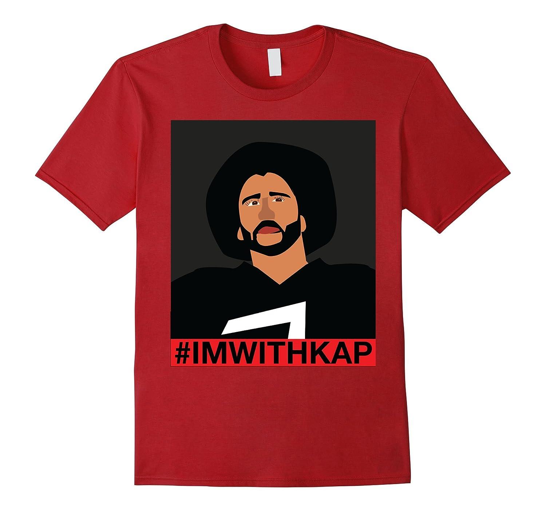#IMWITHKAP Shirt Hashtag I'm With Kap T Shirt-T-Shirt