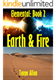 EARTH & FIRE (Elemental Book 2) (English Edition)