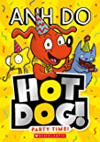 Party Time! (Hotdog Book 2)