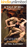 A Tale of Hell and Other Works of Horror: Stories of Wizards, Werewolves, Serial Killers, Alien Worlds, and the Damned