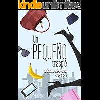 Un pequeño traspié (Spanish Edition)