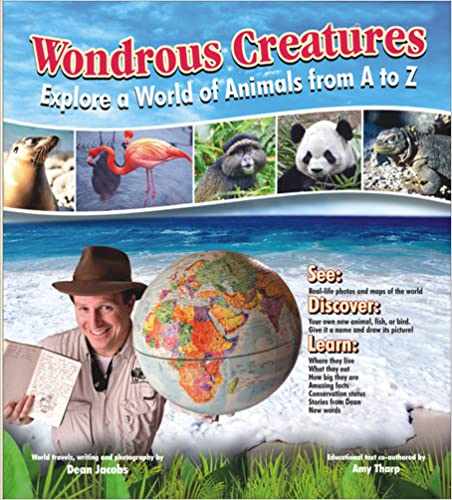 Wondrous Creatures- Explore a World of Animals from A to Z