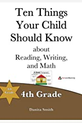 Ten Things Your Child Should Know: 4th Grade Kindle Edition