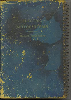 electric motor repair vol 1 illustrations and study