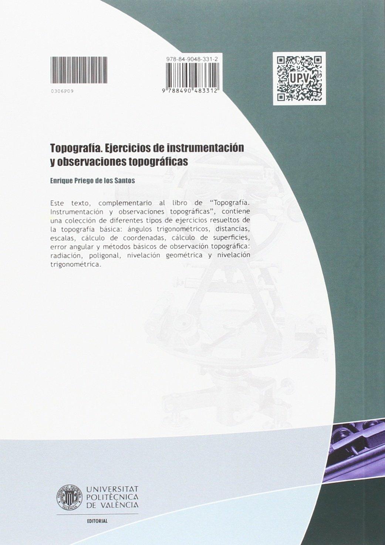 TOPOGRAFÍA. EJERCICIOS DE INSTRUMENTACIÓN Y OBSERVACIONES TOPOGRÁFICAS Académica: Amazon.es: Enrique Priego de los Santos: Libros