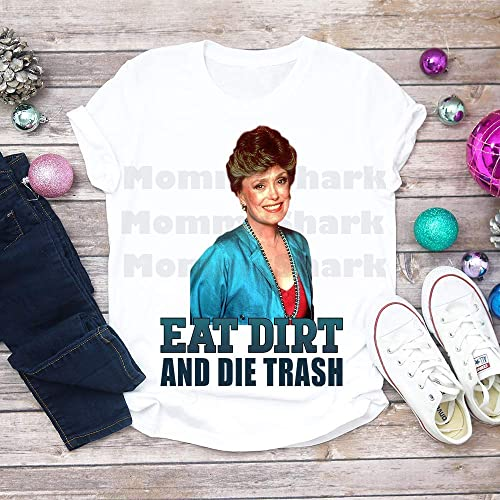 Amazon Eat Dirt And Die Trash Unisex T Shirt