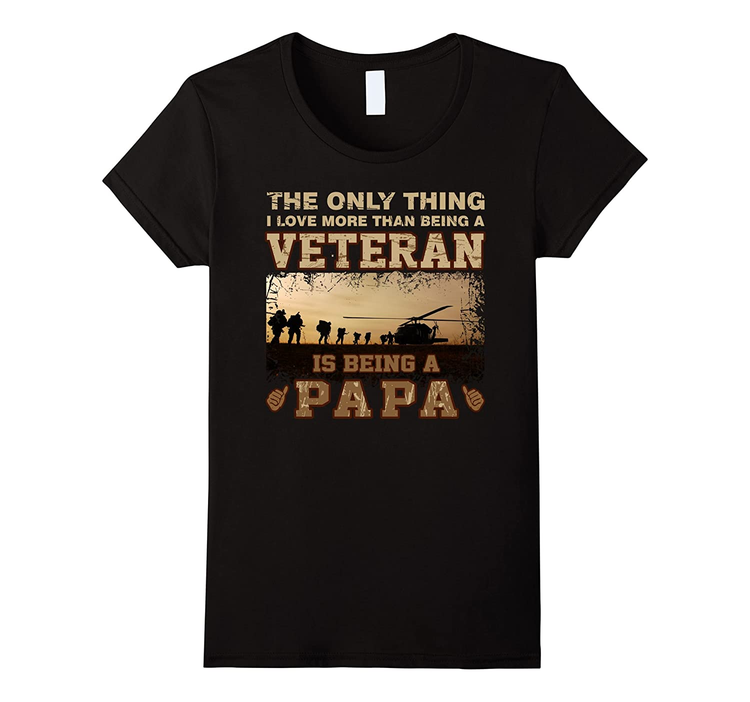 I Love More Than Being A Veteran Is Being A Papa Shirt