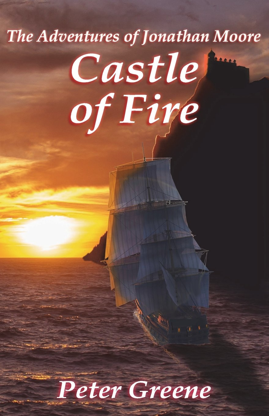 Download Castle of Fire: The Adventures of Jonathan Moore (Illustrated) (Volume 2) pdf