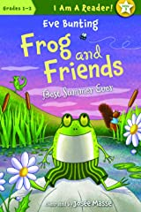The Best Summer Ever (I Am a Reader!: Frog and Friends Book 3) Kindle Edition