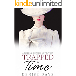 Trapped in Time: A Historical Time Travel Romance