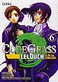 Code Geass. Lelouch, El De La Rebelión 6 (Shonen - Code Geass Lelouch)