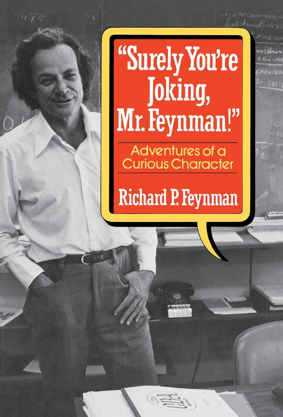 "Adventures Of A Curious Character Book Online at Low Prices in India |  Feynman ""surely You′re *joking* Mr Feynman!"" - Adventures Of A Curious ..."