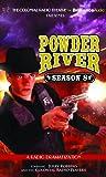 Powder River - Season Eight: A Radio Dramatization