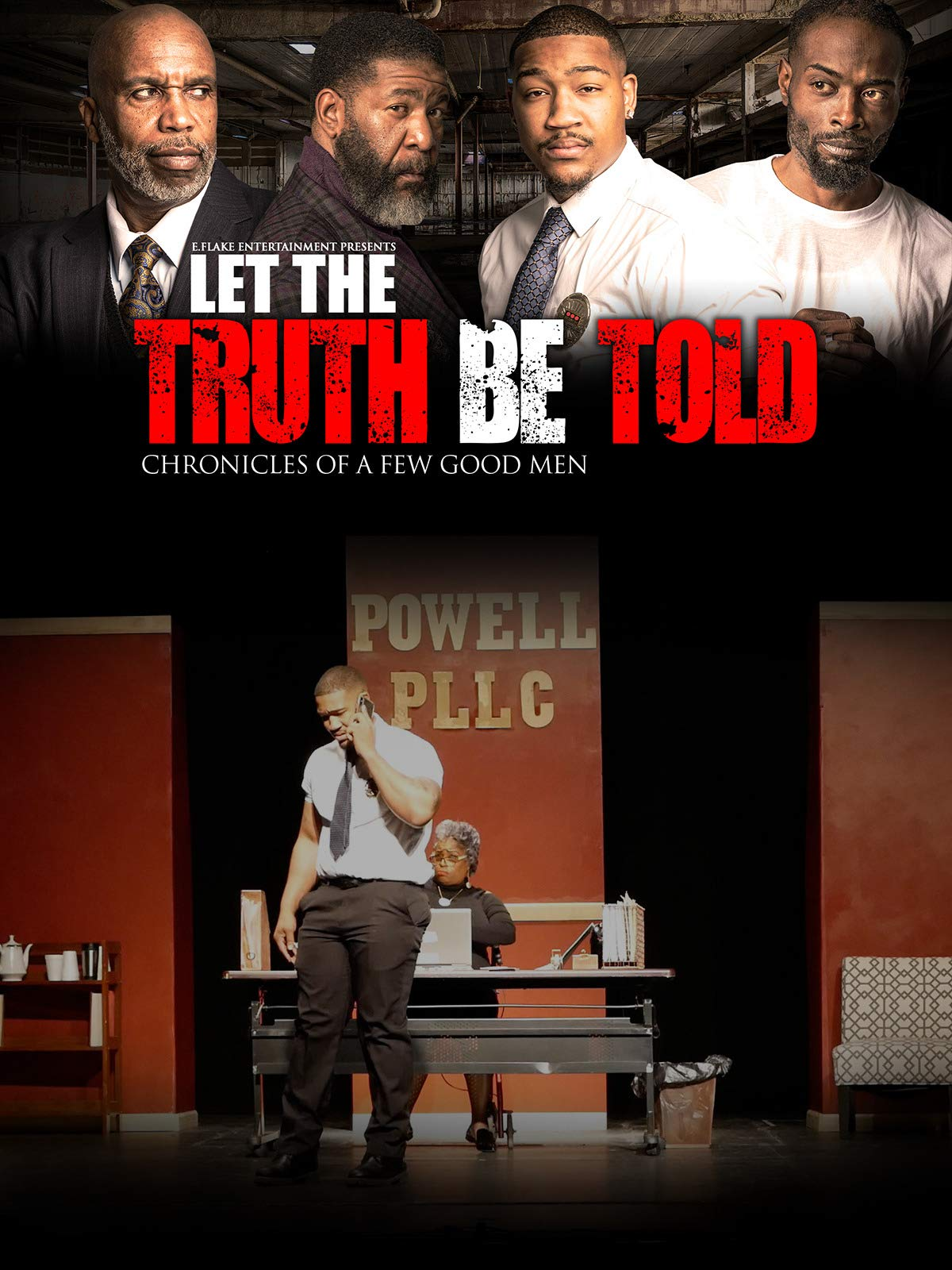 Let The Truth Be Told: Chronicles of a Few Good Men