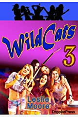 Wildcats 3: A Rock'n'Roll Odyssey... Kindle Edition