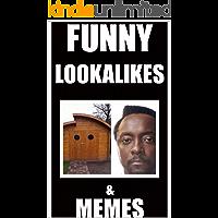 FUNNY LOOKALIKES: With Dank Meams, Jokes & Internet Comedy JOKE BOOKS