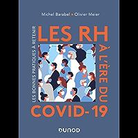 Les RH à l'ère du Covid-19 : Les bonnes pratiques à retenir (French Edition)