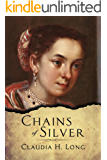 Chains of Silver (Tendrils of the Inquisition Book 3)