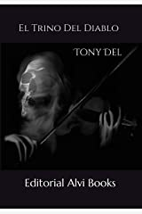 El Trino del Diablo: Editorial Alvi Books (Spanish Edition) Kindle Edition