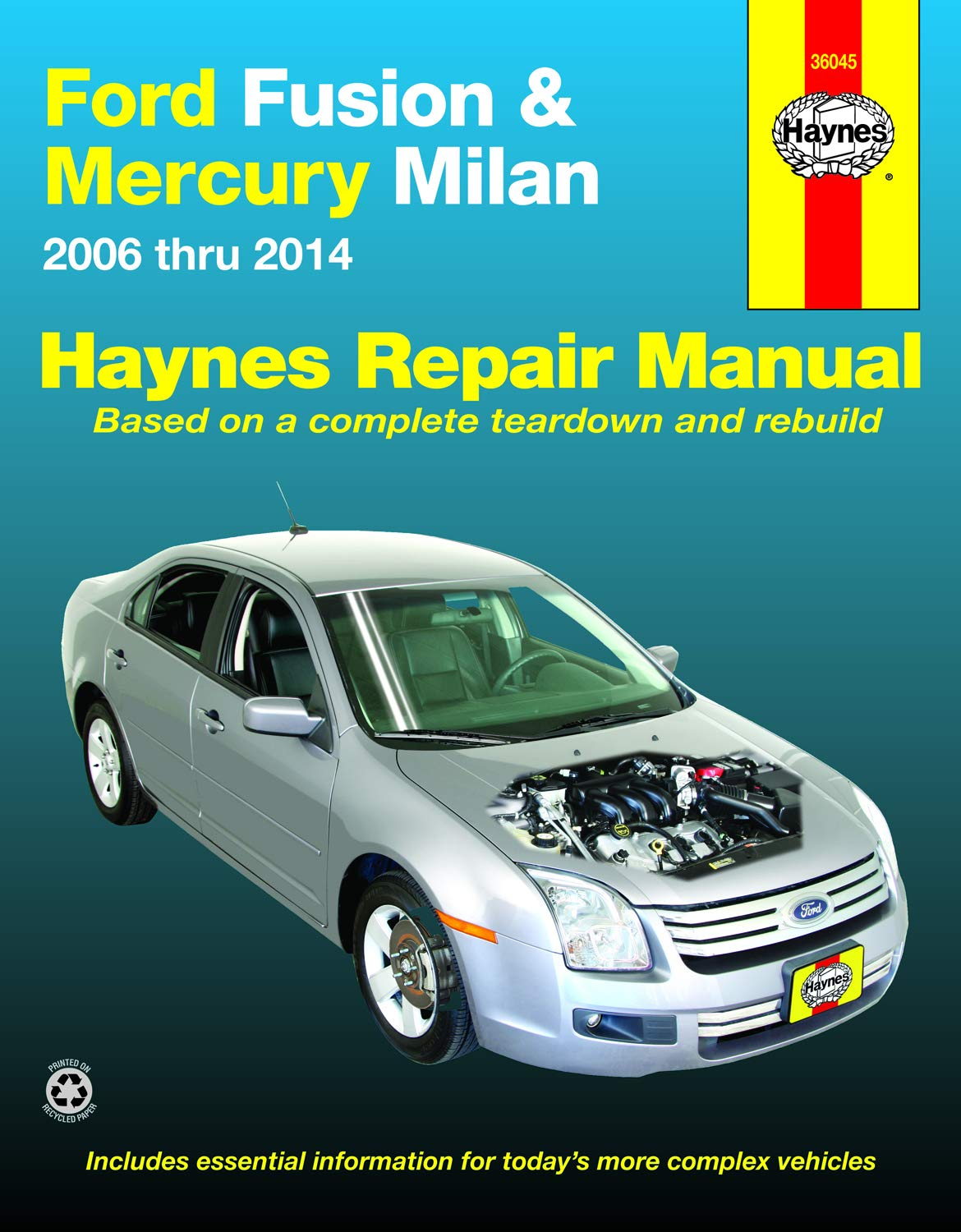 Ford Fusion & Mercury Milan (06-14) Haynes Repair Manual (Does not include  information specific to hybrid models. Includes thorough vehicle coverage  apart from the specific exclusion noted): Editors of Haynes: 0038345360459:  Amazon.com:Amazon.com