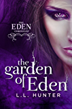 The Garden of Eden: A Nephilim Universe Book (The Eden Chronicles 1)