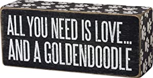 Primitives by Kathy Box Sign All You Need is Love and a Goldendoodle - 6 inch x 2.5 inch
