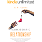 Narcissistic Relationship: Recover Yourself From Emotional Abuse and Manipulation, Take a Revenge From Your Toxic Relationship and Understand How Not to Attract People With Personality Disorder.
