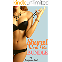 Shared Work Pets Bundle: Used & Taken at the Office (First Time Group Play, BDSM, Bondage, Interracial, BMWW, Menage, MFMM, MFM)