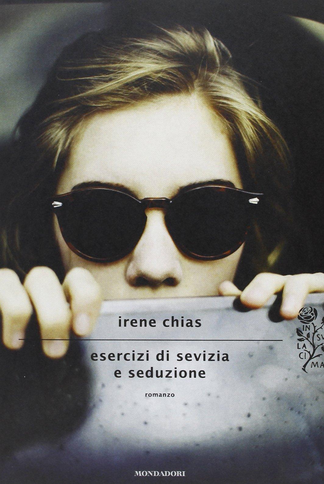 Esercizi di sevizia e seduzione (Scrittori italiani e stranieri) (Italian Edition)