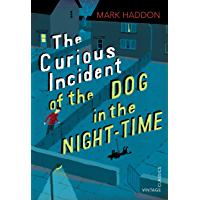 The Curious Incident of the Dog in the Night-time: Vintage Children's Classics (English Edition)